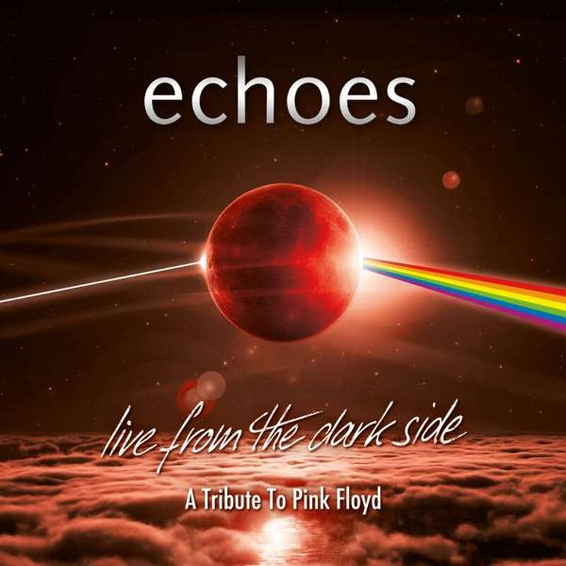Echoes Live from the dark side
