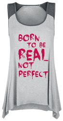 Born To Be Real Not Perfect