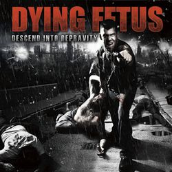 Descend into depravity