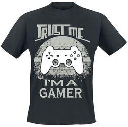 Trust me I'm a gamer