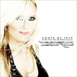 Under my skin (A fine selection of Doro classics)