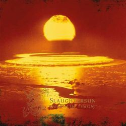 Slaughtersun (Crown of the triarchy)