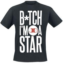 B*itch I'm A Star